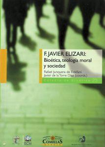 F. Javier Elizari: bioética, teología moral y sociedad