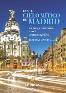Bajo el cielo mítico de Madrid